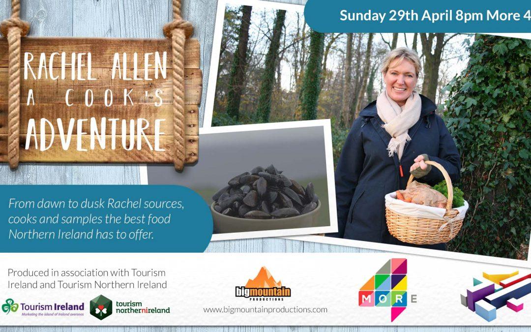 Filming Rachel Allen – A Cook's Adventure